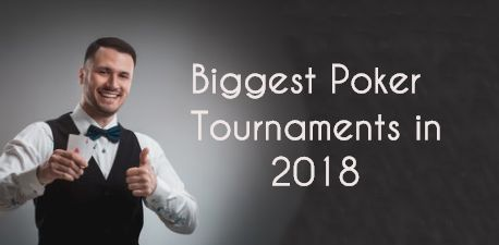 The Biggest Poker Tournaments to Look Forward to in February 2018