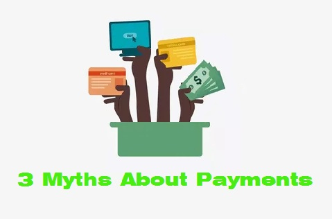 3 Myths About Banking Options and Payments